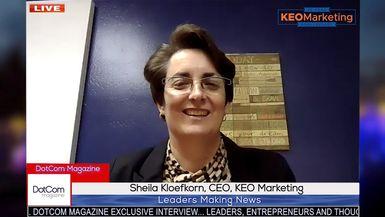 Sheila Kloefkorn, CEO, KEO Marketing, A DotCom Magazine Exclusive Interview
