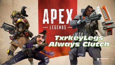 THE TURKEY LEGS CLUTCH   Apex Legends
