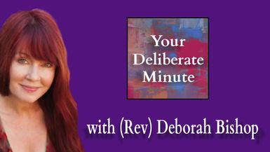 DELIBERATE MINUTE - EPISODE 040 - THE IMPORTANCE OF REST