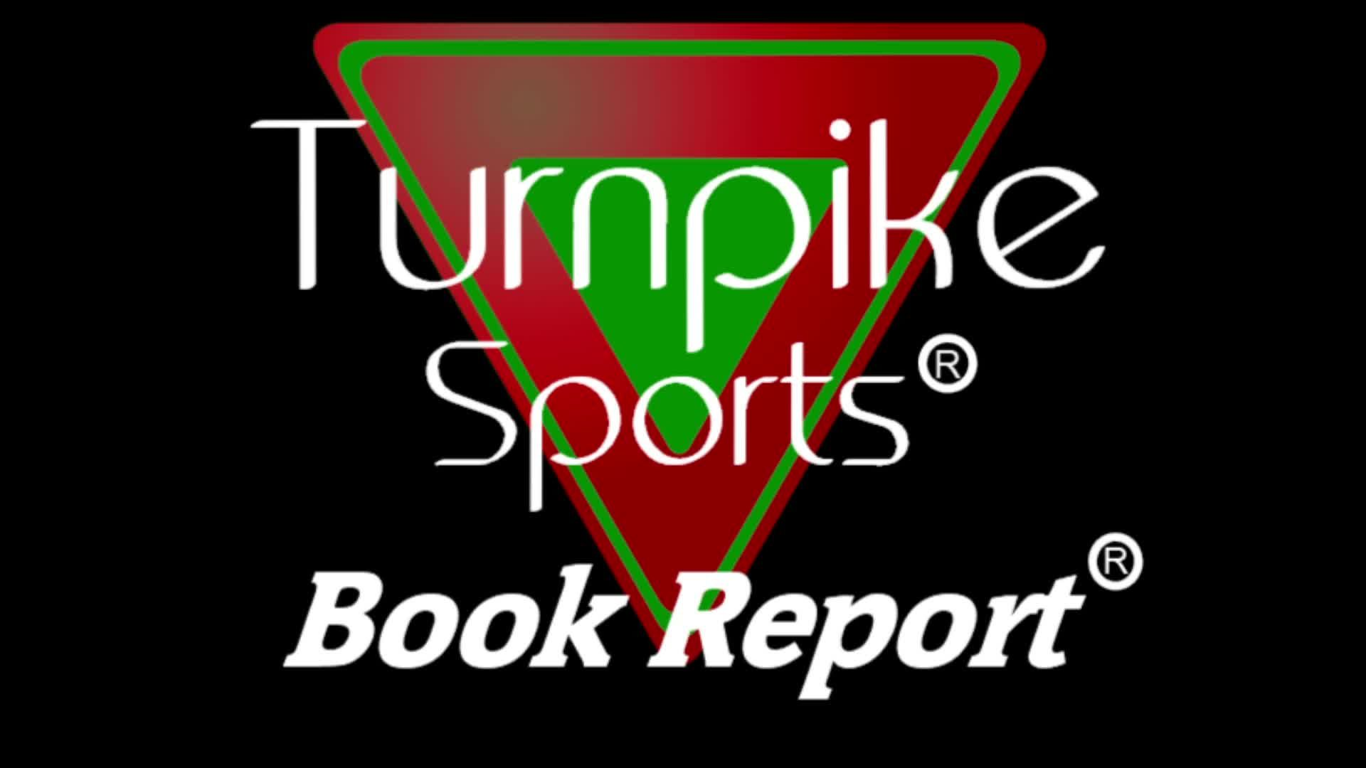 Turnpike Sports® Book Report® - Ep 169