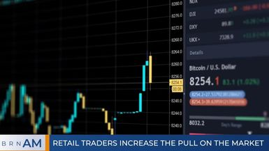 BRN AM | Retail traders increase the pull on the market