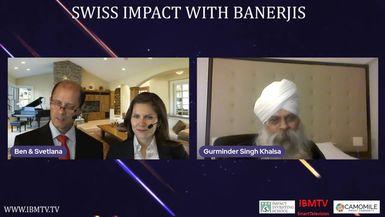 Swiss Impact with Banerjis: Gurminder Khalsa of International Green Technology Institute
