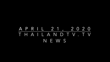 ThailandTV.tv News April 21, 2020