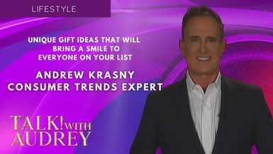 TALK! with AUDREY - Andrew Krasny - Unique Gift Ideas That Will Bring a Smile to Everyone on Your List