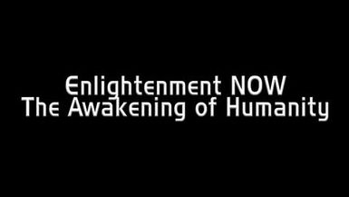 Enlightenment Now, The Awakening of Humanity