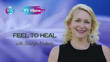 Inspired Choices Network - Feel to Heal with Sharyn Nichols - Speaking With Verbal Intent