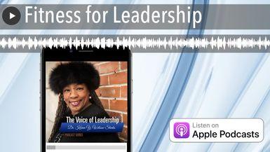 Fitness for Leadership