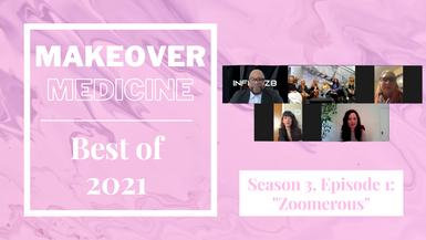 "Makeover Medicine: Season 3, Episode 1 ""Zoomerous"""