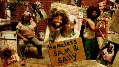 HOMELESS SAM & SALLY-SAM & SALLY TV SPOT - COMING SOON!!!