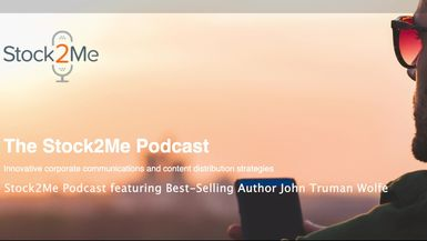 Stock2Me-Stock2Me Podcast featuring Best-Selling Author John Truman Wolfe