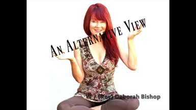 ALTERNATIVE VIEW  - EPISODE SIXTEEN- BEING YOURSELF