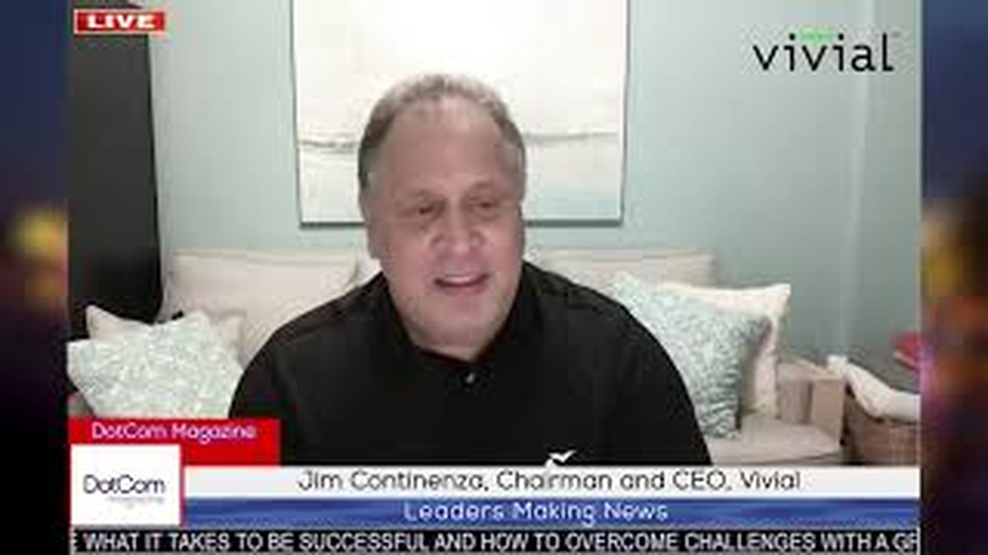 Jim Continenza, Chairman and CEO, Vivial, A DotCom Magazine Exclusive Interview