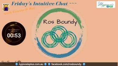 Friday's Intuitive Chat with Leanne & Ros  2nd Oct. 2020