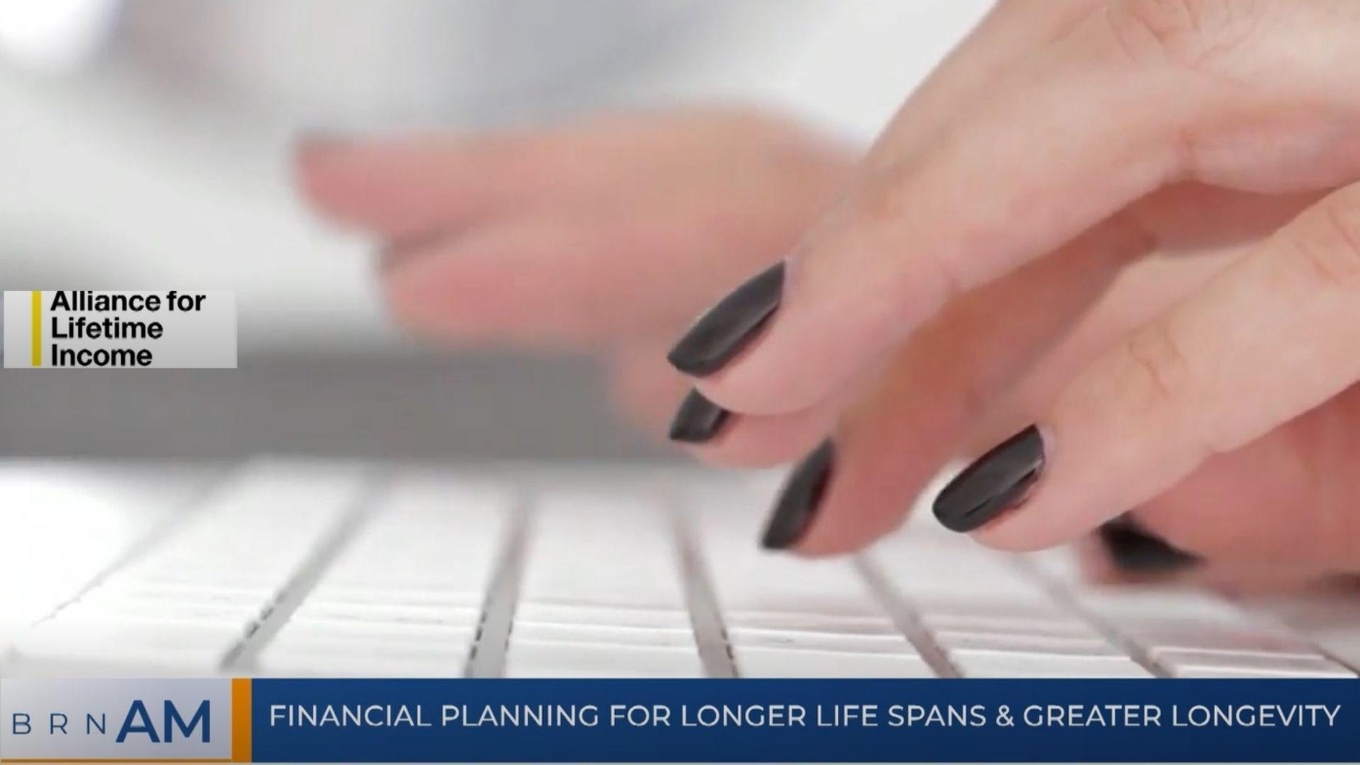 BRN AM   Financial planning for longer life spans & greater longevity