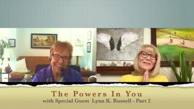 THE POWERS IN YOU- EPISODE 15 - LYNN K RUSSELL - PART 2