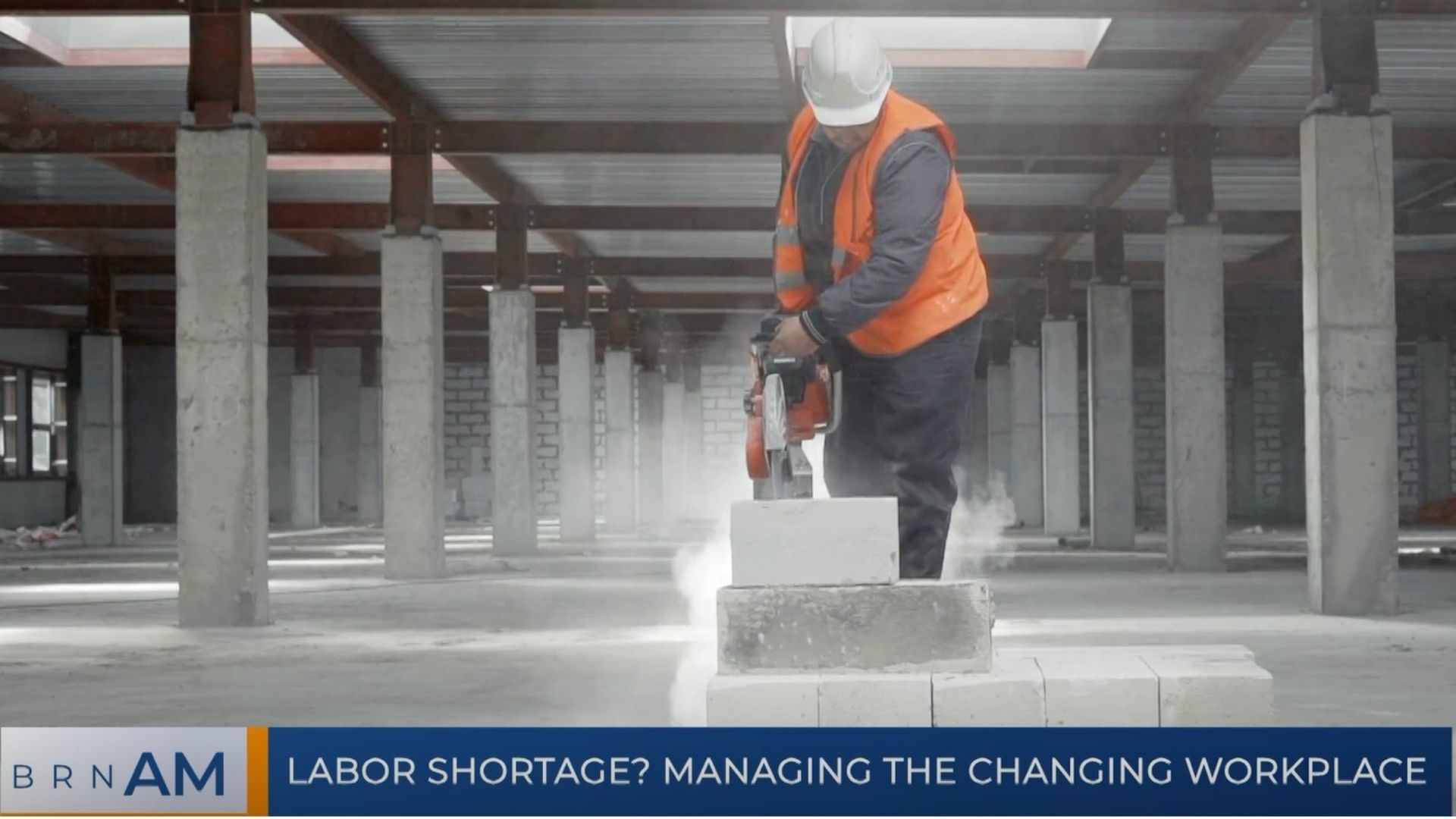 BRN AM   Labor shortage? Managing the Changing Workplace