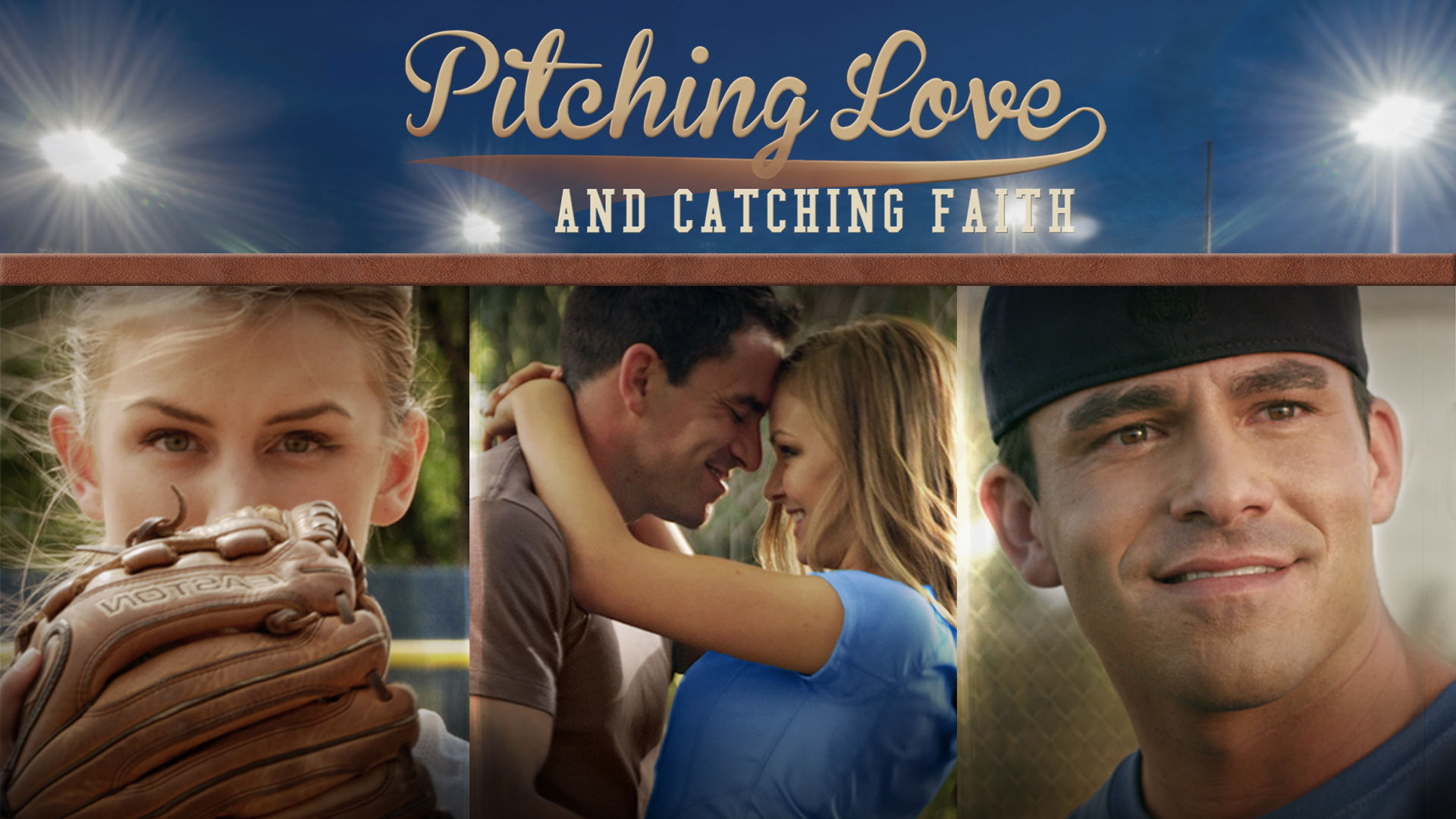 Pitching Love Catching Faith