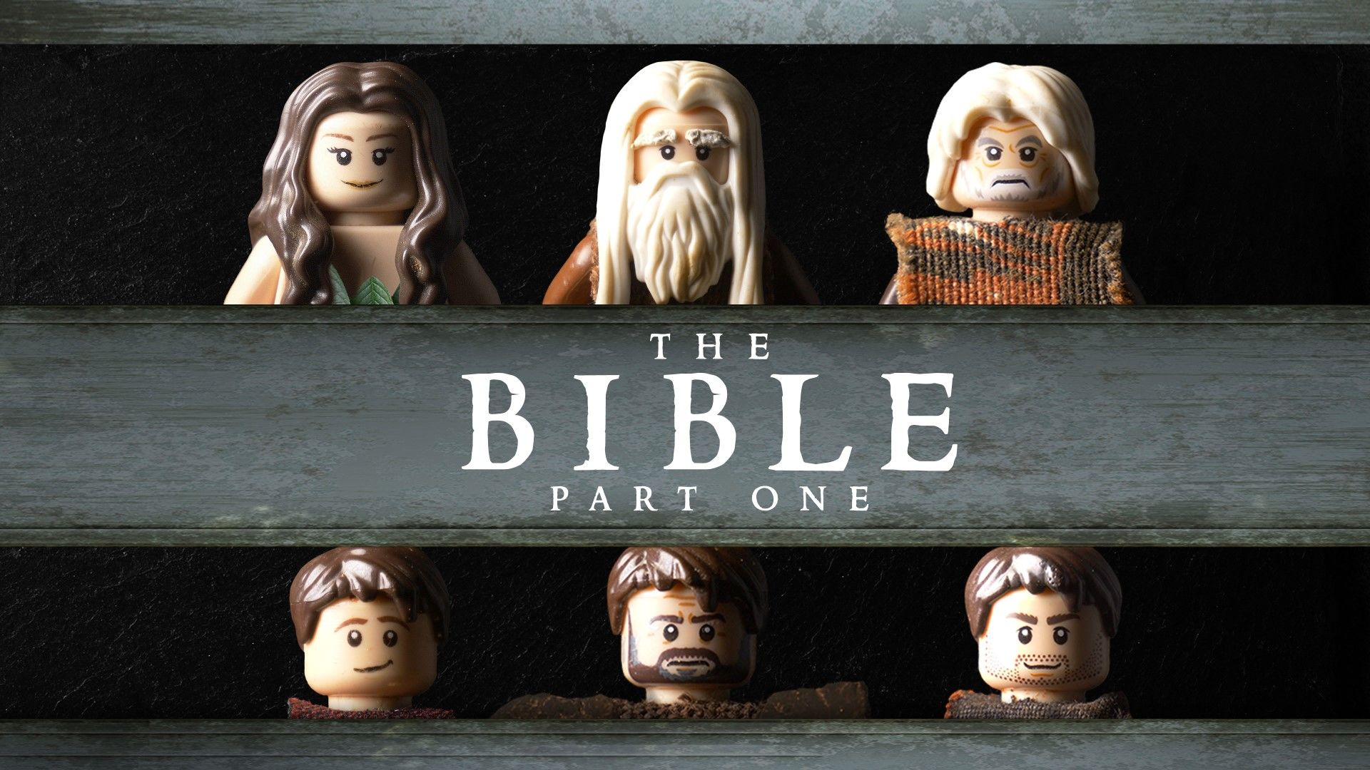 The Bible- Part One