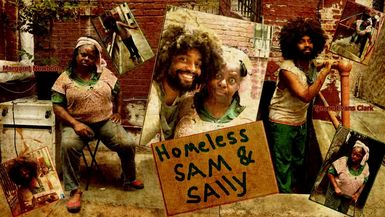 HOMELESS SAM & SALLY-SAM 2 TV SPOT - COMING SOON!!!
