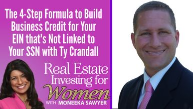 The 4-Step Formula to Build Business Credit for Your EIN that's Not Linked to Your SSN with Ty Crandall - REAL ESTATE INVESTING FOR WOMEN