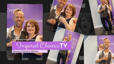 Inspired Choices with Christine McIver - Magic With Music Guest Jeffery Straker