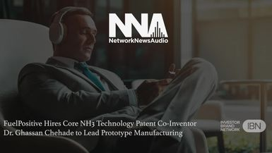 NetworkNewsAudio News-FuelPositive Corp. (TSX.V: NHHH) (OTCQB: NHHHF) Hires Core NH3 Technology Patent Co-Inventor Dr. Ghassan Chehade to Lead Prototype Manufacturing