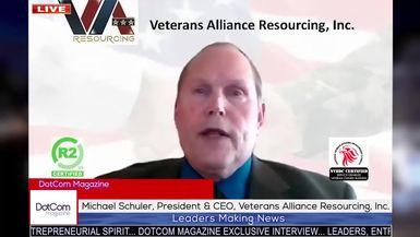 Michael Schuler, President & CEO, Veterans Alliance Resourcing, DotCom Magazine Exclusive Interview