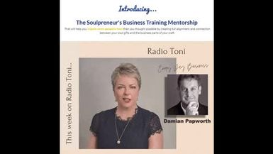 Radio Toni The Soul of Business with Damian Papworth