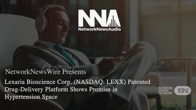 NetworkNewsAudio News-Lexaria Bioscience Corp. (NASDAQ: LEXX) Patented Drug-Delivery Platform Shows Promise in Hypertension Space