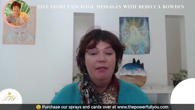 Join Rebecca Bowden a global leading light language channel As she channels you very own personal l