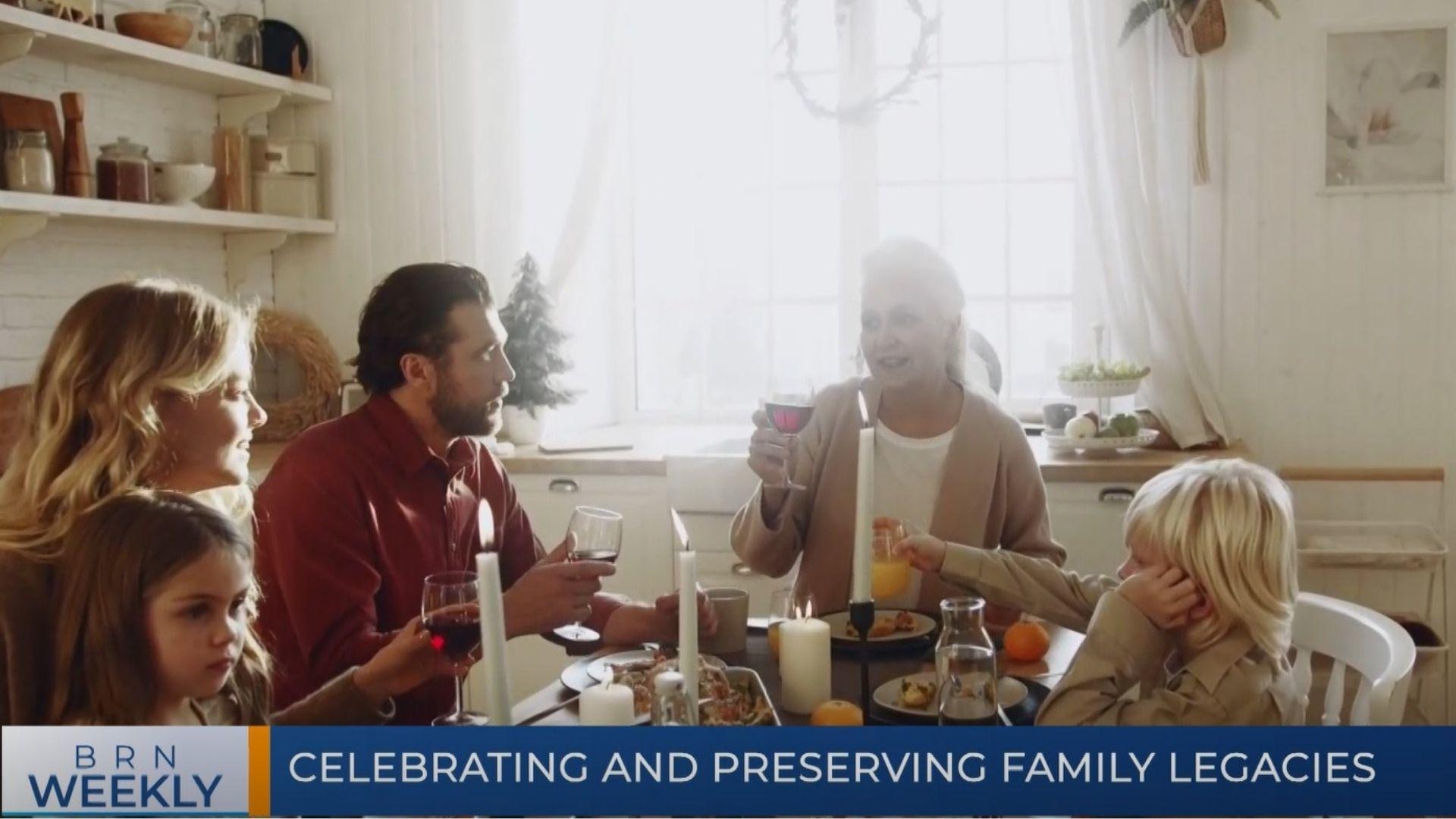 BRN Weekly | Celebrating and preserving family legacies