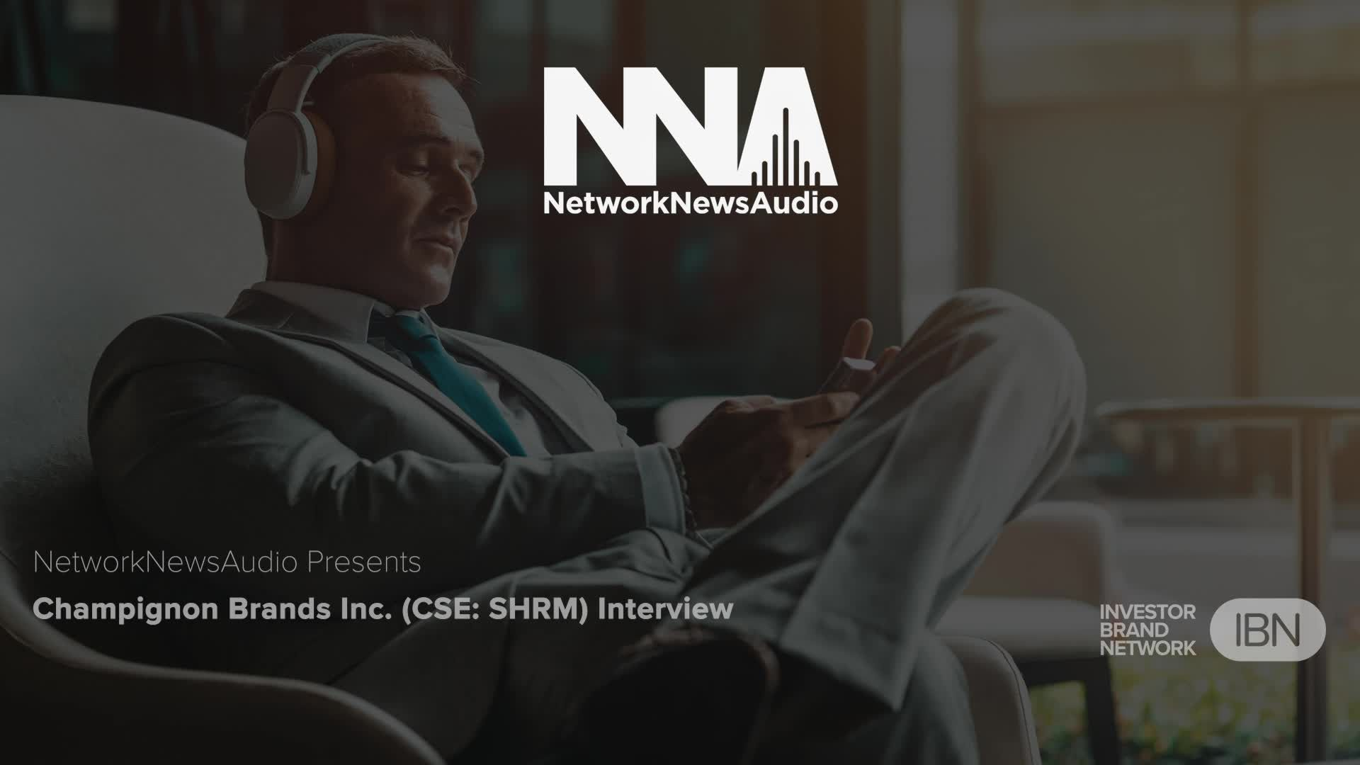 Champignon Brands Inc. (CSE: SHRM) (OTCQB: SHRMF) (FWB: 496) Interview