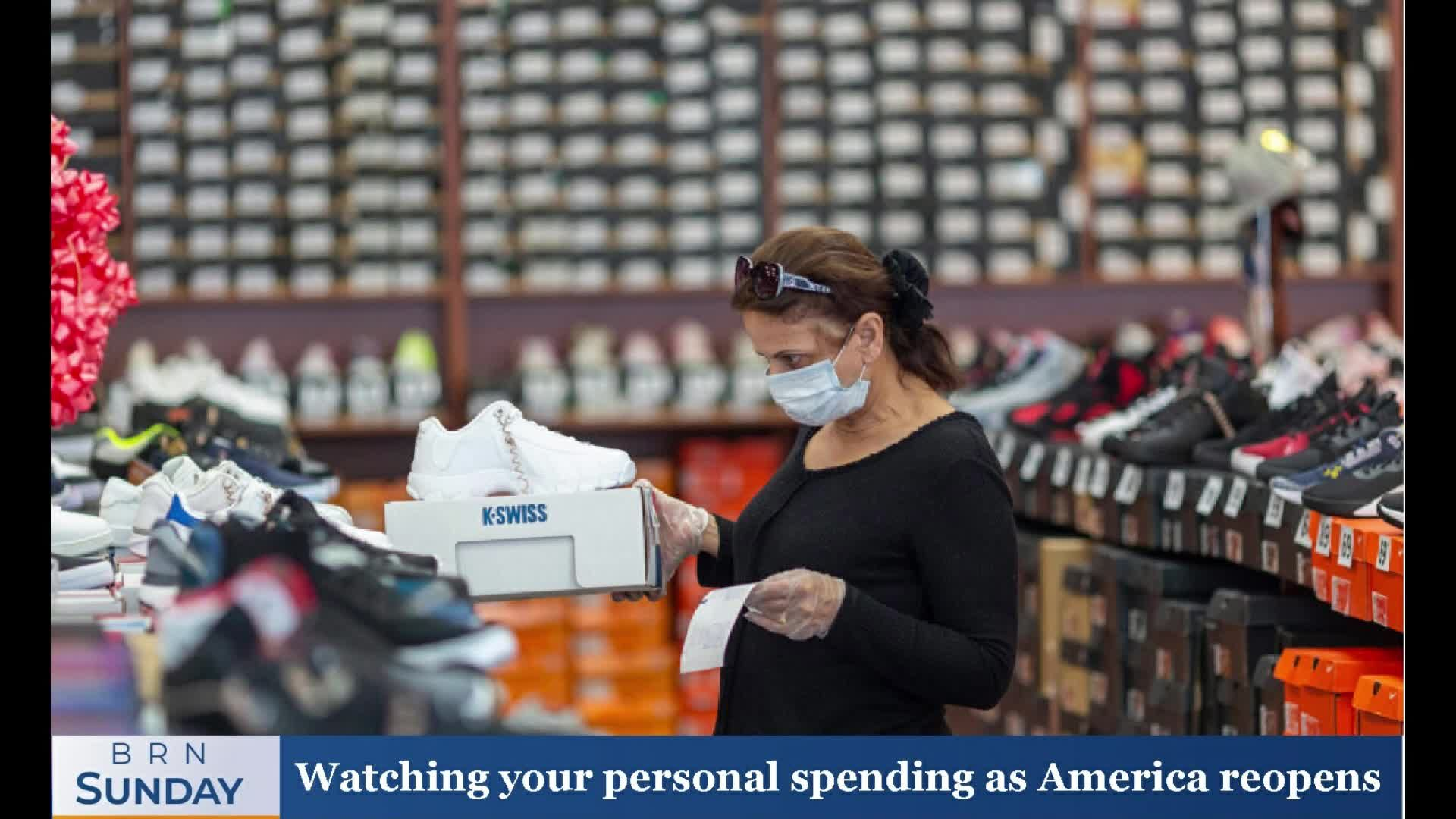 BRN Sunday | Watching your personal spending as America reopens