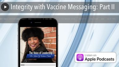 Integrity with Vaccine Messaging: Part II