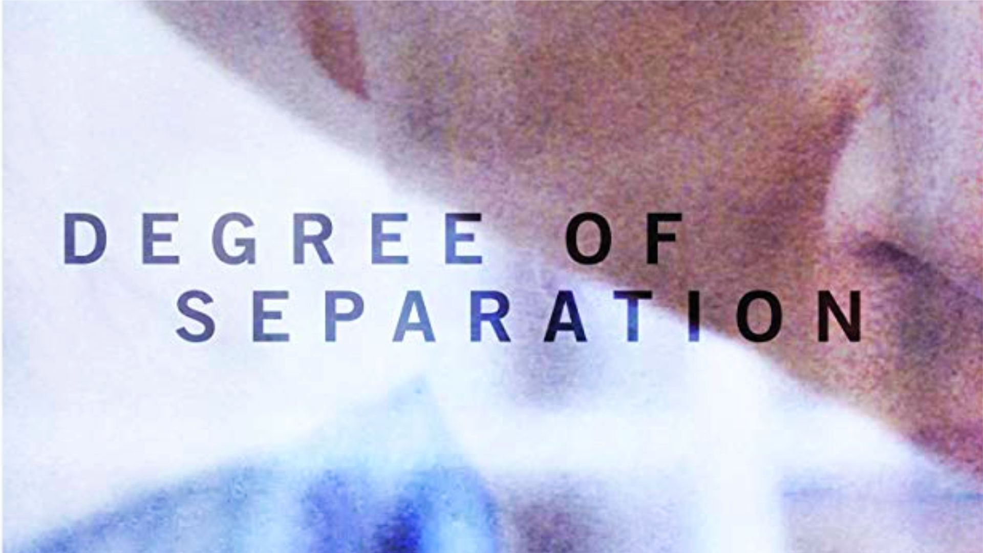 Degree of Separation