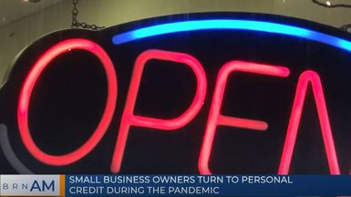 BRN AM | Small business owners turn to personal credit during the pandemic
