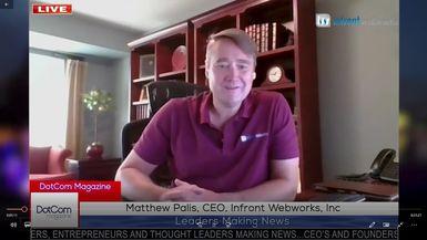 Matthew Palis, CEO, Infront Webworks, Inc - A DotCom Magazine Exclusive Interview