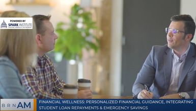 BRN AM | Personalized financial guidance, integrating student loan repayments & emergency savings