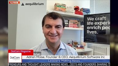 Adrian Moise, Founder & CEO, Aequilibrium Software Inc, A DotCom Magazine Exclusive Interview