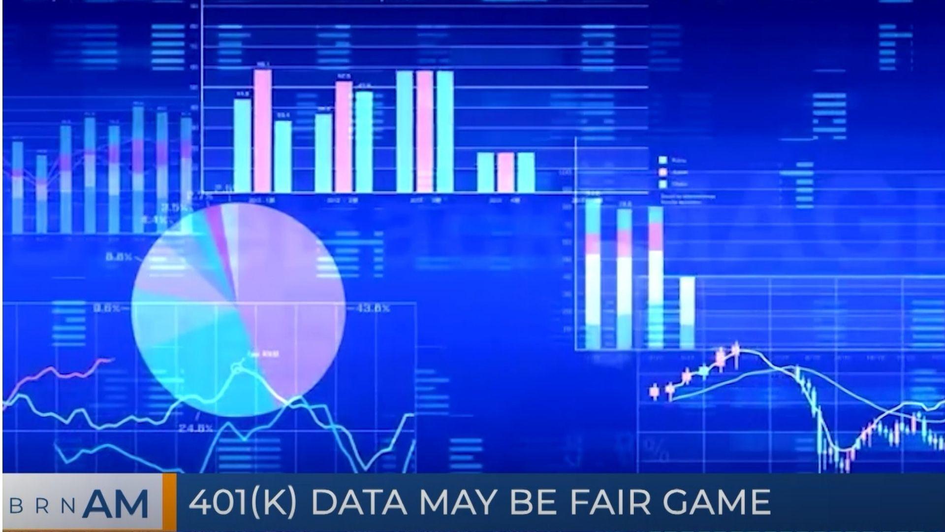BRN AM | 401(k) data may be fair game