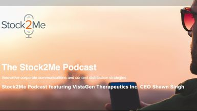 Stock2Me-Stock2Me Podcast featuring CEO of VistaGen Therapeutics Inc. (NASDAQ: VTGN) Shawn Singh