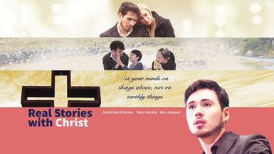 Real Stories With Christ - Anna & Eddie