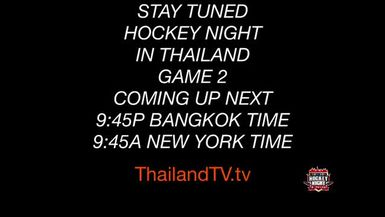 HERTZ @ NOVOTEL: IT'S THE PLAYOFFS! GAME 2 OF Best of 3. .ThailandTV.tv presents Hockey Night in Th