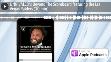 UNRIVALED's Beyond The Scoreboard featuring the Las Vegas Raiders (10 min)