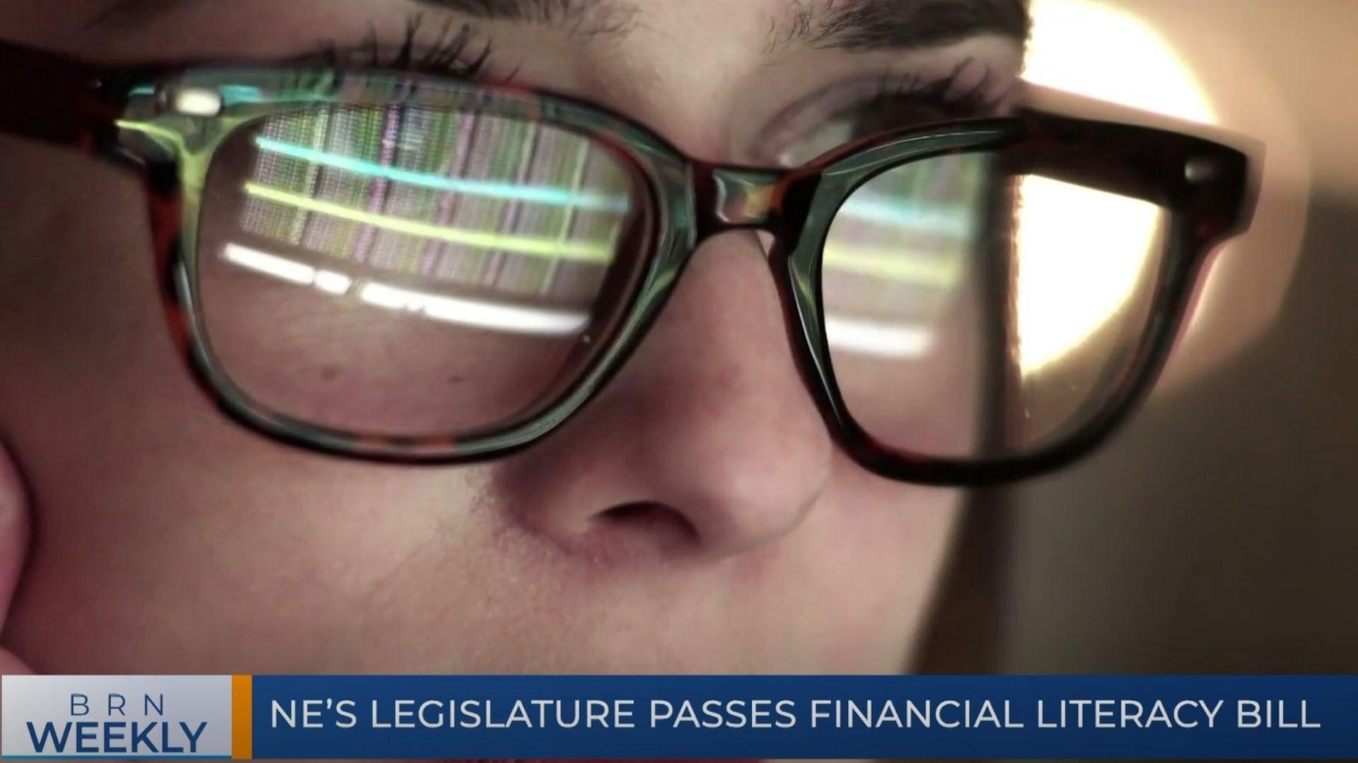 BRN Weekly | NE's Legislature Passes Financial Literacy Bill