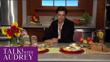 TALK! with AUDREY - Emmy Award Nominated Actor John Stamos Shares How He Manages to Prioritize Health and Good Nutrition
