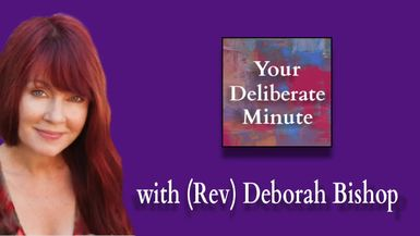 DELIBERATE MINUTE - EPISODE 048 - CENTEREDNESS