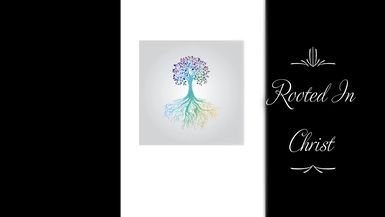 Rooted In Christ Episode 1