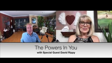 THE POWERS IN YOU - EPISODE 5 - PART 1 - QUADRIPLEGIC, AUTHOR & HYPNOTIST – DAVID RIPPY – NOTHING CAN STOP HIM