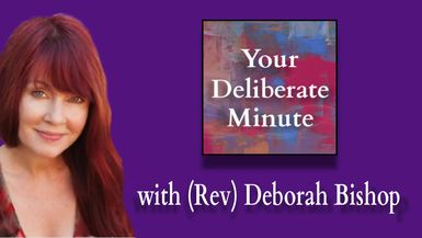 DELIBERATE MINUTE - EPISODE 0010 - FEELING